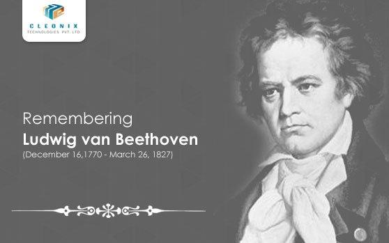 Remembering Ludwig van Beethoven -…
