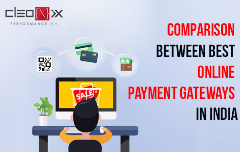 Comparison between Best Online Payment Gateways in India - Cleonix